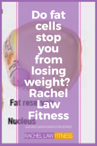 Do fat cells stop you from losing weight
