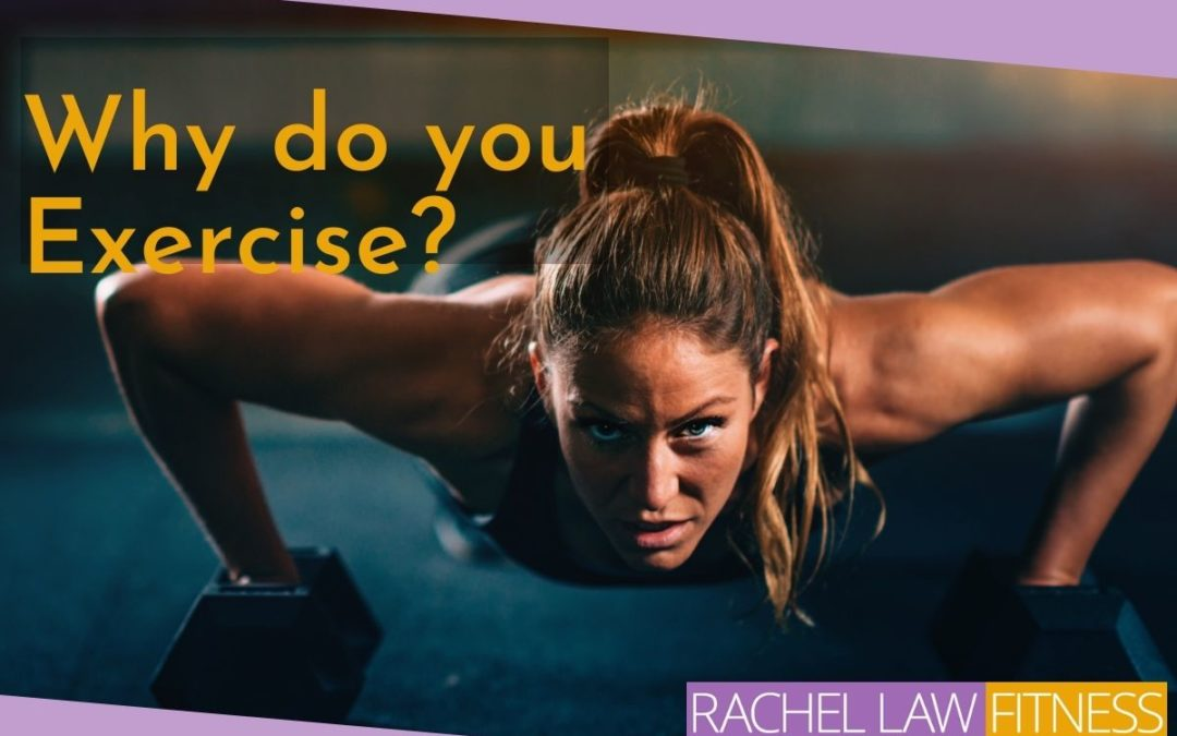 Why do you Exercise?