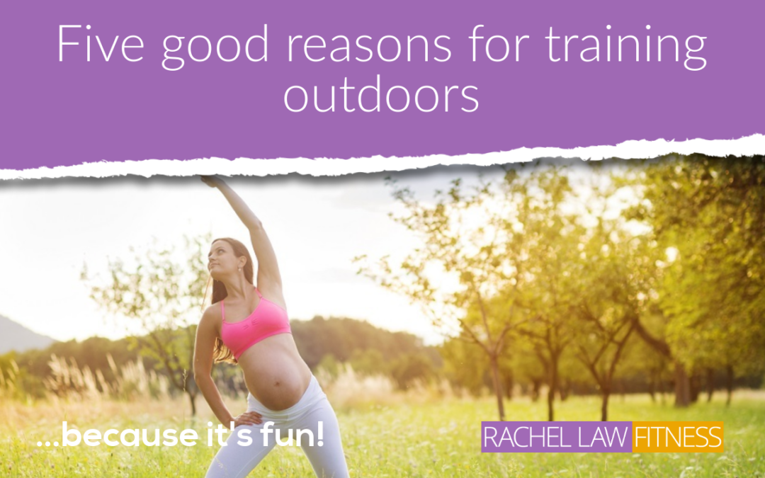 Five good reasons for training outdoors