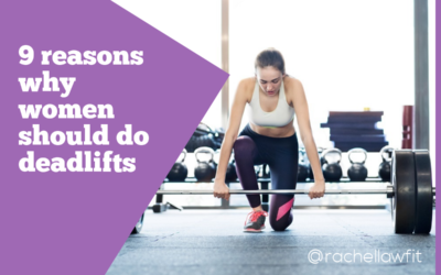 Why women should do deadlifts