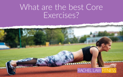 What are the best Core Strengthening Exercises?