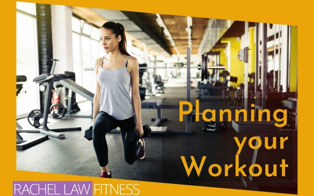 Planning Your Workout: Part 2