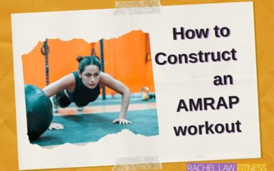 What is an AMRAP workout and how can you construct one?